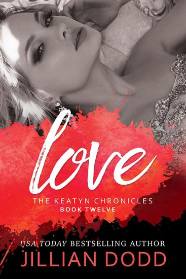 Love - The Keatyn Chronicles Series #12 - cover