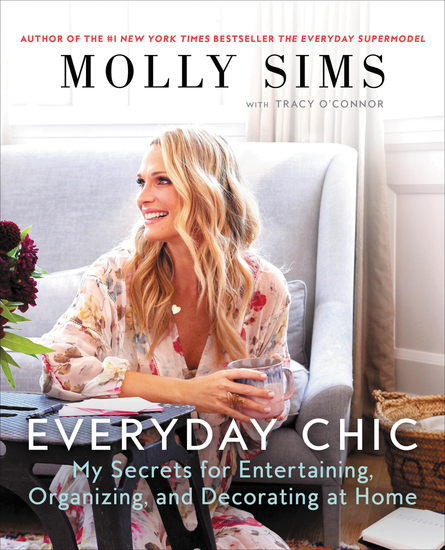Everyday Chic - My Secrets for Entertaining Organizing and Decorating at Home - cover