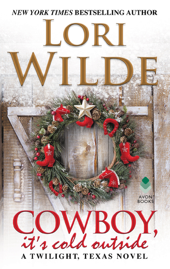 Cowboy It's Cold Outside - A Twilight Texas Novel - cover
