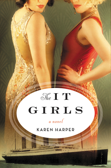 The It Girls - A Novel - cover