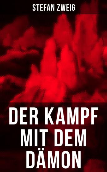Der Kampf mit dem Dämon - Hölderlin - Kleist - Nietzsche - cover