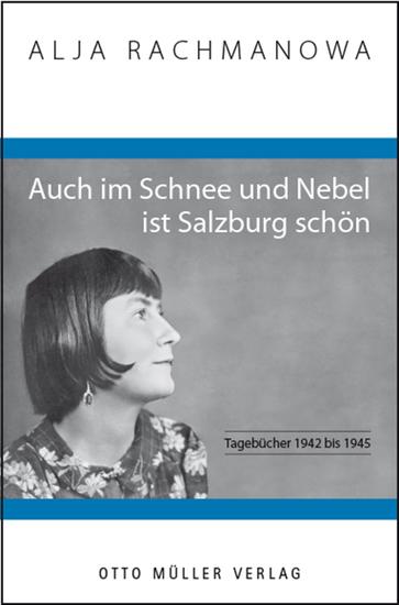 Auch im Schnee und Nebel ist Salzburg schön - Tagebücher 1942 bis 1945 - cover