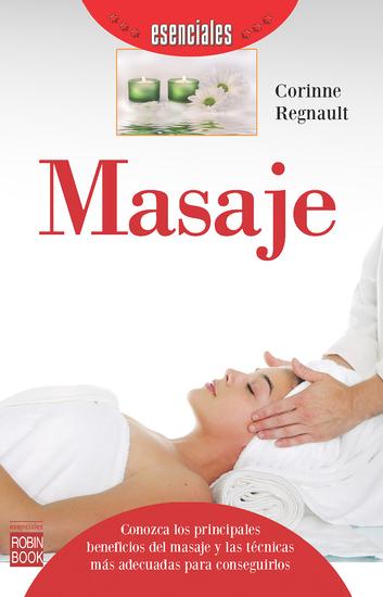 Masaje - Conozca los principales beneficios del masaje y las técnicas más adecuadas para conseguirlos - cover