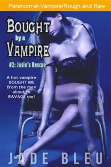 Bought by a Vampire #2: Josie's Rescue - cover