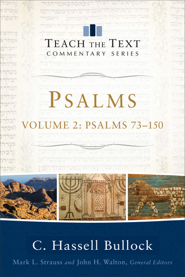 Psalms : Volume 2 (Teach the Text Commentary Series) - Psalms 73-150 - cover
