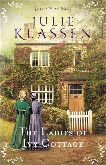 The Ladies of Ivy Cottage (Tales from Ivy Hill Book #2) - cover
