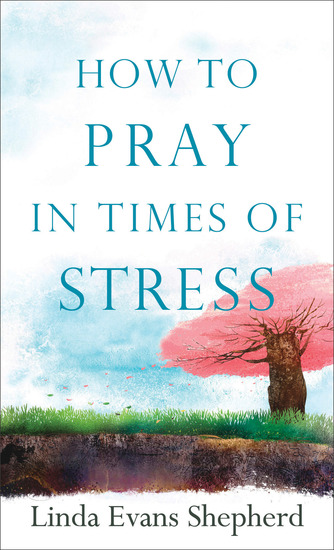 How to Pray in Times of Stress - cover