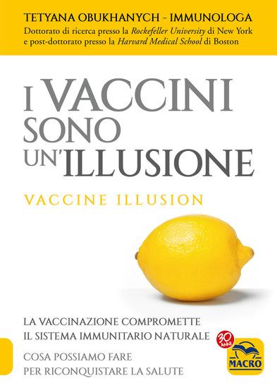 I Vaccini Sono Un'Illusione - Vaccine illusion - cover