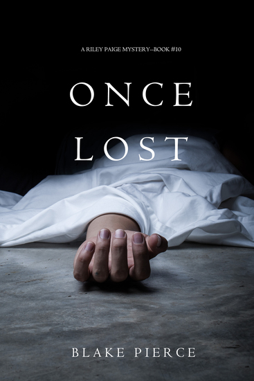 Once Lost (A Riley Paige Mystery—Book 10) - cover