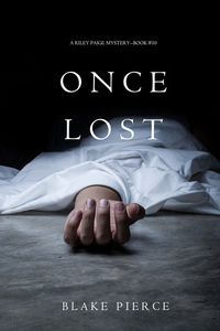 Once Lost (A Riley Paige Mystery—Book 10)