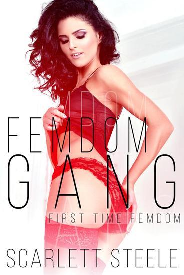 Femdom Gang - First Time Femdom #2 - cover