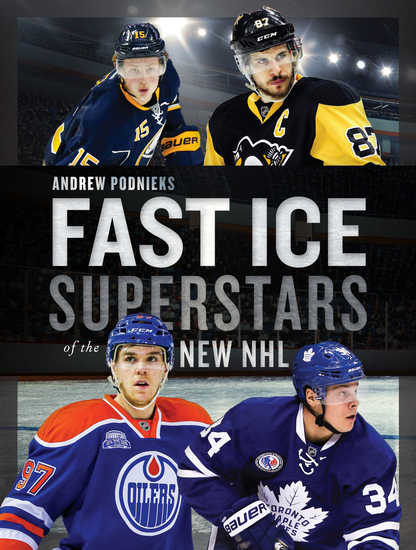 Fast Ice - Superstars of the New NHL - cover