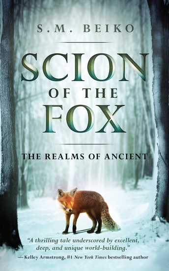 Scion of the Fox - The Realms of Ancient Book 1 - cover