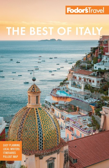Fodor's The Best of Italy - Rome Florence Venice & the Top Spots in Between - cover