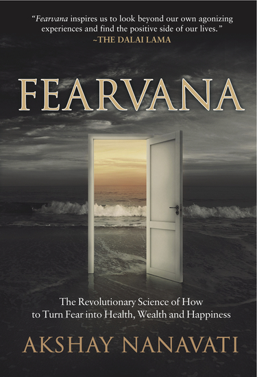 FEARVANA - The Revolutionary Science of How to Turn Fear into Health Wealth and Happiness - cover