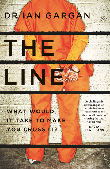 The Line - What Would it Take to Make You Cross It? - cover