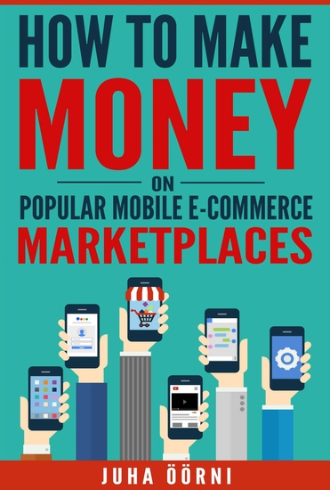 How to Make Money on Popular Mobile E-commerce Marketplaces - cover