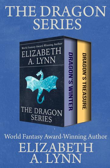 The Dragon Series - Dragon's Winter and Dragon's Treasure - cover