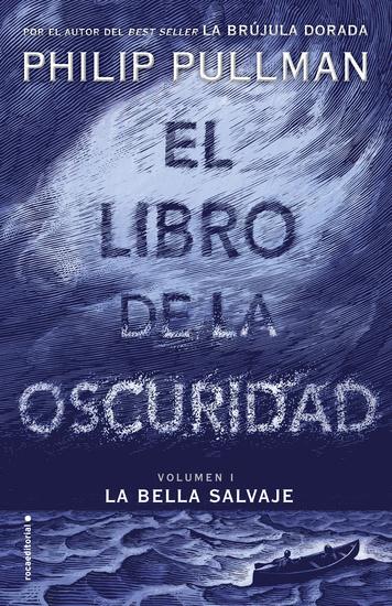 El libro de la oscuridad I La bella salvaje - El libro de la oscuridad Volumen 1 - cover