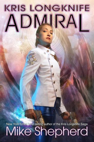 Kris Longknife: Admiral - cover