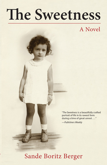 The Sweetness - A Novel - cover