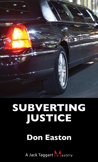 Subverting Justice - A Jack Taggart Mystery - cover