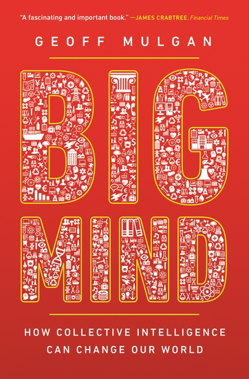 Big Mind - How Collective Intelligence Can Change Our World - cover