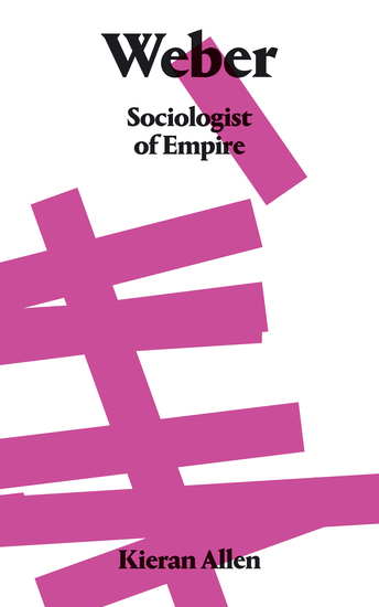 Weber - Sociologist of Empire - cover