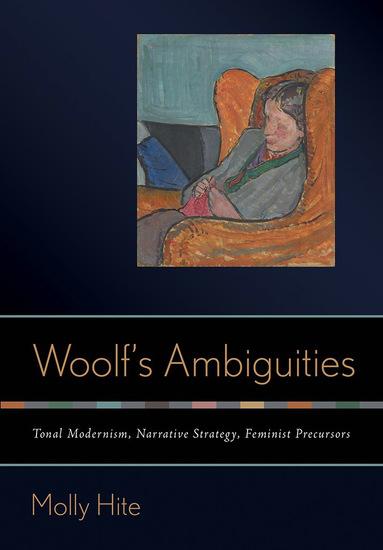 Woolf's Ambiguities - Tonal Modernism Narrative Strategy Feminist Precursors - cover