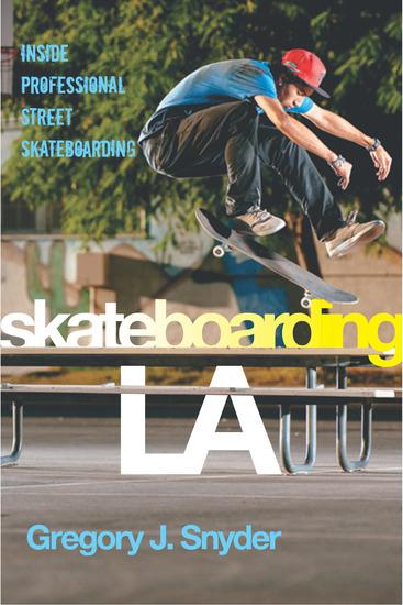 Skateboarding LA - Inside Professional Street Skateboarding - cover