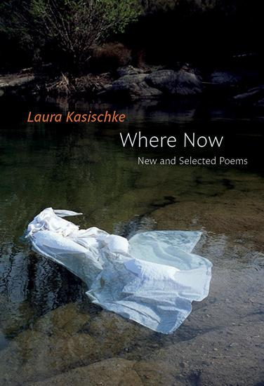 Where Now: New and Selected Poems - cover