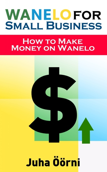 Wanelo for Small Business - How to Make Money on Wanelo - cover