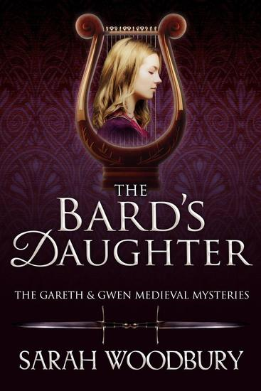 The Bard's Daughter - The Gareth & Gwen Medieval Mysteries #0 - cover