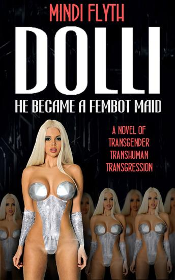 DOLLI: He Became a Fembot Maid - cover