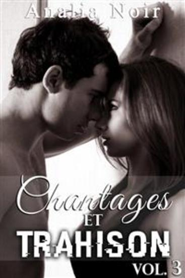 Chantages Et Trahison (Tome 3) - cover