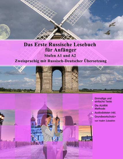 Das Erste Russische Lesebuch für Anfänger - Stufen A1 und A2 Zweisprachig mit Russisch-deutscher Übersetzung - cover