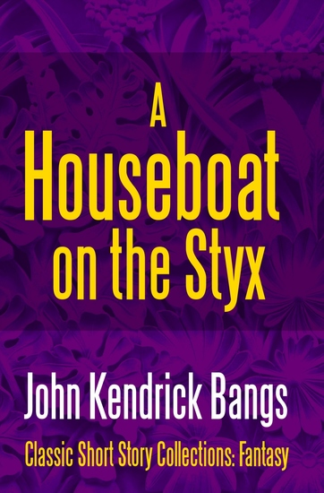 A Houseboat on the Styx - cover