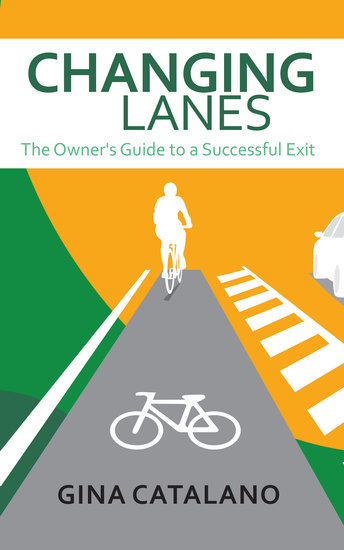 Changing Lanes - The Owner's Guide to A Successful Exit - cover