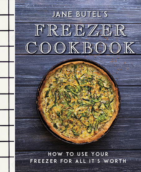Jane Butel's Freezer Cookbook - How to Use Your Freezer for All It's Worth - cover