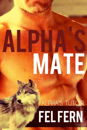 Alpha's Mate - Alpha's Tutor #3 - cover