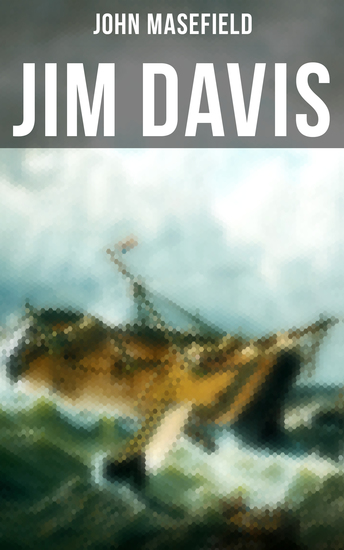 Jim Davis - Thrilling Escapade of a Daring Hero on a Dangerous Sea Mission - cover