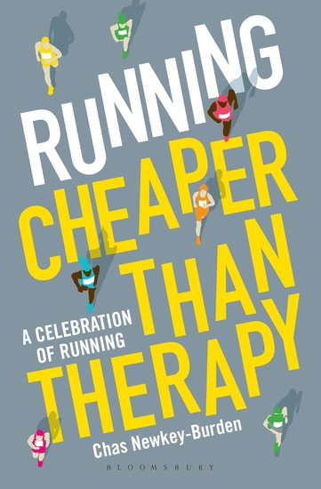 Running: Cheaper Than Therapy - A Celebration of Running - cover