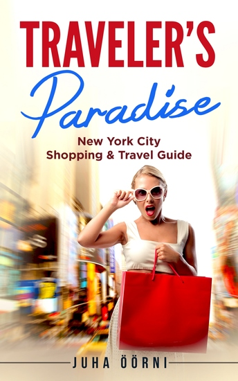 Traveler's Paradise - New York - New York City Shopping & Travel Guide - cover