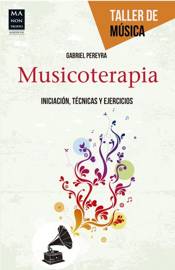 Musicoterapia - Iniciación técnicas y ejercicios - cover