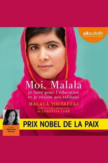 Moi Malala - Je lutte pour l'éducation et je résiste aux talibans - cover