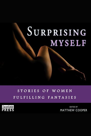 Surprising Myself - Stories of Women Fulfilling Fantasies - cover