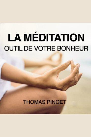 méditation La - Outil de votre bonheur - cover