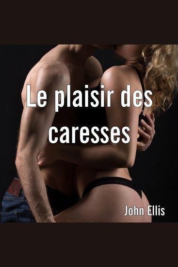 plaisir des caresses Le - cover