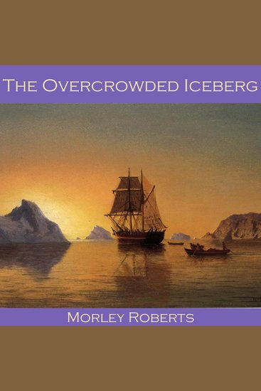 The Overcrowded Iceberg - cover