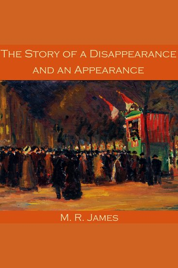 The Story of a Disappearance and an Appearance - cover